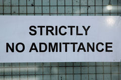 Strictly no Admittance sign Royalty Free Stock Photo