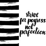 Strive for progress not perfection stock illustration