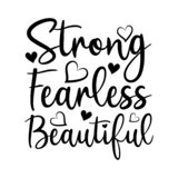 Strong Fearless Beautiful- positive calligraphy text, with hearts.