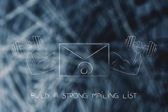 Strong mailing list email symbol with muscled arms holding dumbb. Build a strong mailing list conceptual illustration: email symbol with muscled arms holding Royalty Free Stock Photo