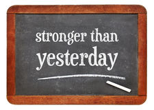 Stronger than yesterday text on blackboard Royalty Free Stock Photo