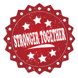 Stronger together red grunge label, sticker. Stronger together red label, sticker  on white background Royalty Free Stock Image