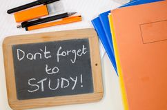 Study reminder concept. Reminder saying dont forget to study stock photo
