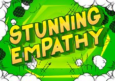 Stunning Empathy - Comic book style words. vector illustration
