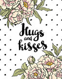 Stylish love poster with peonies. Vector lettering Hugs and kisses. Valentine's Day vector card. Royalty Free Stock Images