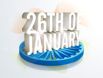 Stylish text 26th of Jan for Republic Day. 3D text 26th of January with creative Ashoka Wheel on waving National Flag background for Happy Indian Republic Day Royalty Free Stock Image
