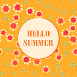 Stylized Flowers Seamless Background with Lettering Hello Summer. Illustration Royalty Free Stock Images