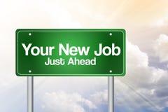 Su nuevo Job Green Road Sign Imagen de archivo