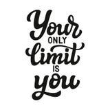 Su solamente límite es usted libre illustration