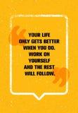 Su vida consigue solamente mejor cuando usted lo hace El trabajo sobre sí mismo y el resto seguirá Concepto personal del desarrol ilustración del vector