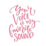 Su voz es mi sonido preferido Ame la cita para la tarjeta del día del ` s de la tarjeta del día de San Valentín Caligrafía modern libre illustration
