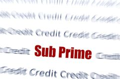 Sub Prime Credit. Sub Prime text in red, with credit text blurred stock photos