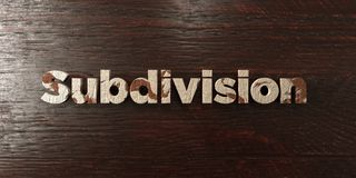 Subdivision - grungy wooden headline on Maple  - 3D rendered royalty free stock image Stock Images