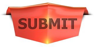Banner submit. Submit 3D rendered red banner , isolated on white background Stock Image