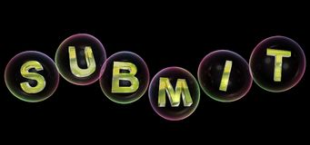 The submit word in bubble. The submit word in soap bubble on black background,3d rendered Stock Images
