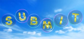 The submit word in bubble. The submit word in soap bubble on blue sky background,3d rendered Stock Photography