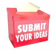 Submit Your Ideas Suggestion Box Send Proposals Royalty Free Stock Photography