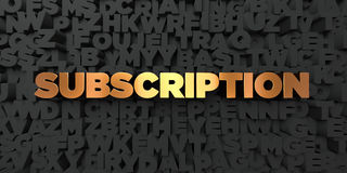 Subscription - Gold text on black background - 3D rendered royalty free stock picture Royalty Free Stock Photography