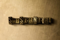 SUBSTANTIAL - close-up of grungy vintage typeset word on metal backdrop Royalty Free Stock Photo