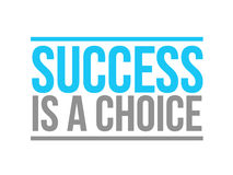 Success is a choice text sign concept Royalty Free Stock Image