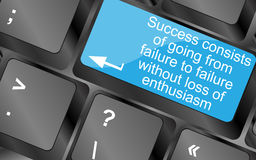 Success consists of going from failure to failure without loss of enthusiasm Stock Images