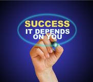 Success, it depends on you Royalty Free Stock Images