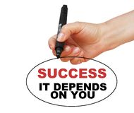 Success, it depends on you Royalty Free Stock Image