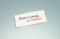 Success is a journey, not a destination. Stock Image