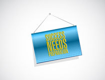Success needs preparation hanging sign concept Stock Images