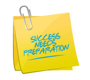 Success needs preparation memo sign. Concept illustration design Royalty Free Stock Photos