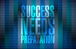 Success needs preparation message sign concept. Illustration design Stock Photo