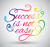 Success is not easy text design. Stock Photos