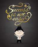 Success is not easy text design with business man character cartoon. Stock Photos