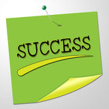 Success Sign Represents Prevail Placard And Winning. Success Note Indicating Victory Signboard And Winning Royalty Free Stock Image