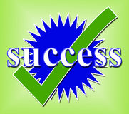 Success Tick Means Succeed Checked And Triumph. Success Tick Indicating Prevail Correct And Confirmed Stock Photography