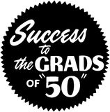 Success To The Grads Of 50 Royalty Free Stock Image