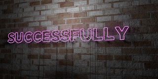SUCCESSFULLY - Glowing Neon Sign on stonework wall - 3D rendered royalty free stock illustration. Can be used for online banner ads and direct mailers Royalty Free Stock Image