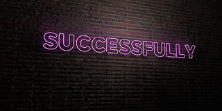 SUCCESSFULLY -Realistic Neon Sign on Brick Wall background - 3D rendered royalty free stock image. Can be used for online banner ads and direct mailers Royalty Free Stock Photo