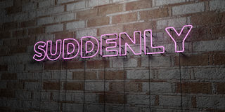 SUDDENLY - Glowing Neon Sign on stonework wall - 3D rendered royalty free stock illustration. Can be used for online banner ads and direct mailers Stock Photos