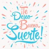 Suerte de buena de deseo de Te - je te souhaite la bonne chance texte espagnol, typographie de citation illustration stock