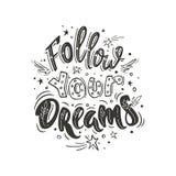 Suivez vos rêves Photos stock