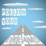Suivez vos rêves Photo stock