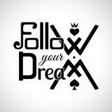 Suivez vos rêves Photo libre de droits