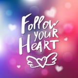 Suivez votre coeur - calligraphie pour l'invitation, la carte de voeux, p Photo libre de droits