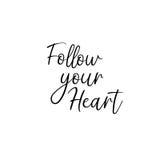 Suivez votre coeur manuscrit Calligraphie pour des cartes de voeux, invitations de mariage Images stock
