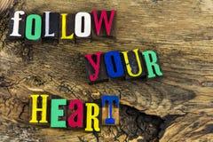 Suivez votre impression typographique d'amour de coeur Photographie stock