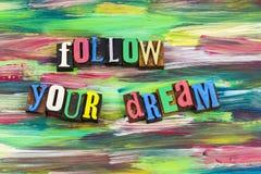 Suivez votre impression typographique rêveuse Photo libre de droits