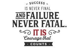 Sukces nigdy śmiertelny jest nigdy definitywny i niepowodzenie ja jest odwaga który liczy ilustracja wektor