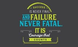 Sukces nigdy śmiertelny jest nigdy definitywny i niepowodzenie ja jest odwaga który liczy ilustracji