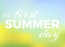 Summer background with text - Vector. Summer background with text - it's first summer day. vector blur summer background, colour gradient mesh of flowers on the Stock Photo